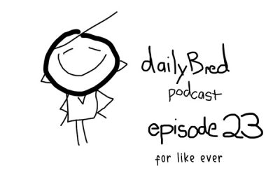 Episode 23: for like ever