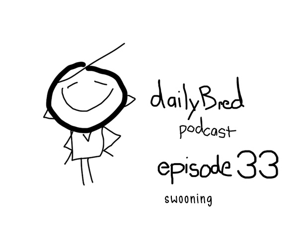 Episode 33: swooning