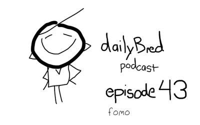Episode 43: fomo