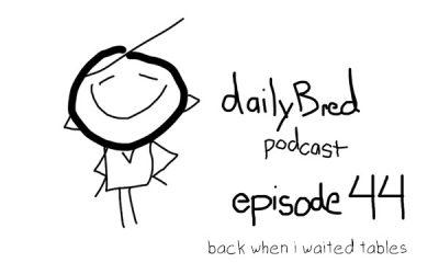 Episode 44: back when i waited tables