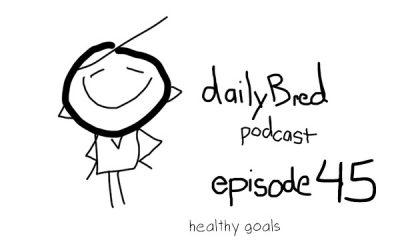 Episode 45: healthy goals
