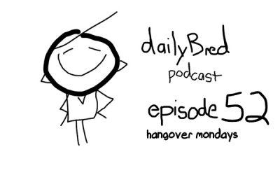 Episode 52: hangover mondays