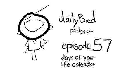 Episode 57: days of your life calendar